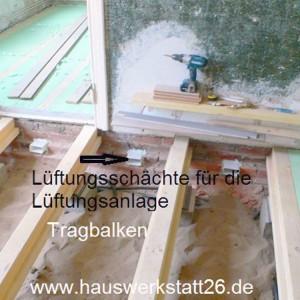 7-Tragbalken-auf-Fundamente-dazwischen-Daemmung-im-Mauerwerk-Lueftungskaesten-fuer-elektronische-Lueftung-hier-als-Handwerker
